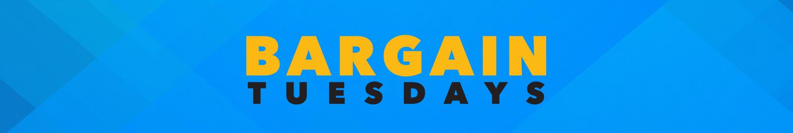 Bargain Tuesday Header